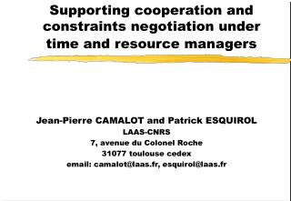 Supporting cooperation and constraints negotiation under time and resource managers