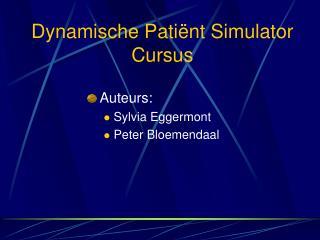 Dynamische Pati�nt Simulator Cursus