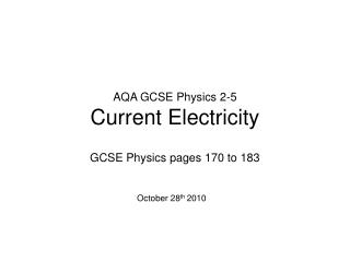 AQA GCSE Physics 2-5 Current Electricity
