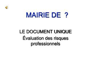 MAIRIE DE  ?