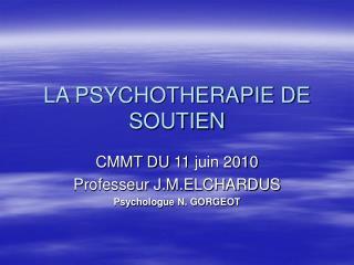 LA PSYCHOTHERAPIE DE SOUTIEN