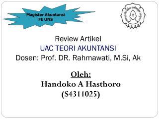 Review Artikel  UAC TEORI AKUNTANSI Dosen: Prof. DR. Rahmawati, M.Si, Ak