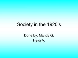 Society in the 1920's