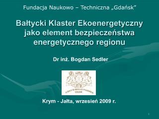 Bałtycki Klaster Ekoenergetyczny   jako element bezpieczeństwa energetycznego regionu