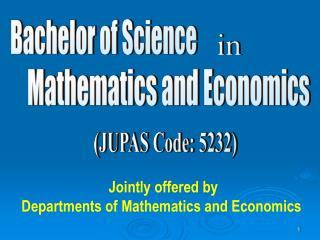Jointly offered by Departments of Mathematics and Economics