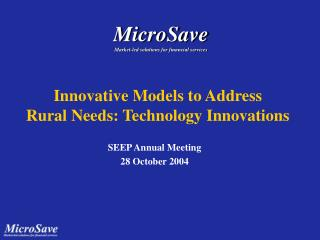 Innovative Models to Address  Rural Needs: Technology Innovations