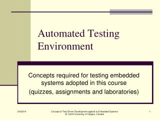 Automated Testing Environment