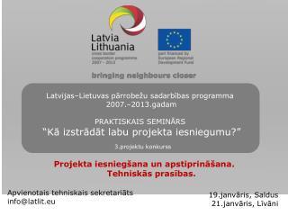 Apvienotais tehniskais sekretariāts info@latlit.eu