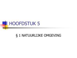 HOOFDSTUK 5