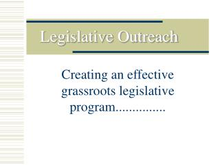 Legislative Outreach