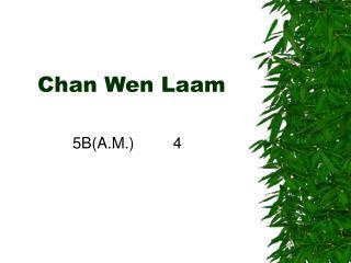 Chan Wen Laam