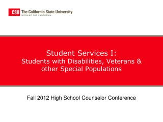 Student Services I: Students with Disabilities, Veterans & other Special Populations