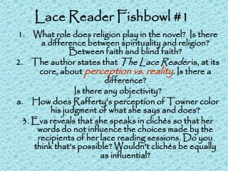 Lace Reader Fishbowl #1