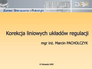 Korekcja liniowych układów regulacji