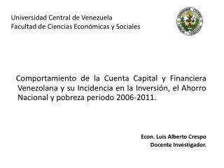 Universidad Central de Venezuela Facultad de Ciencias Econ�micas y Sociales