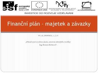 Finanční plán – majetek a závazky