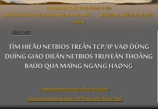 Sinh vieân thöïc hieän : Phan Mai Baïch Giaùo vieân höôùng daãn : GSTS Nguyeãn Thuùc Haûi