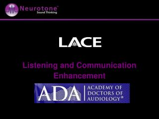 Listening and Communication Enhancement