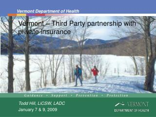 Vermont – Third Party partnership with private insurance