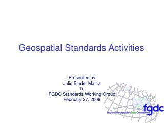 Geospatial Standards Activities