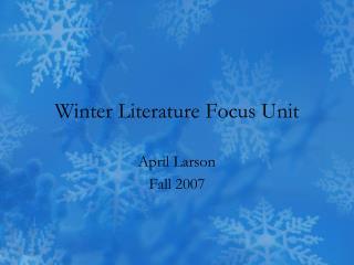 Winter Literature Focus Unit