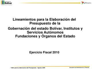 Lineamientos para la Elaboración del  Presupuesto de la