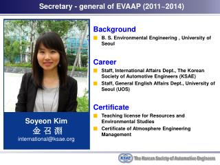 Background B. S. Environmental Engineering ,  University of Seoul Career