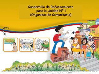 Cuadernillo de Reforzamiento  para la Unidad Nº 1 (Organización Comunitaria)