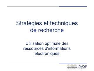 Strat�gies et techniques  de recherche