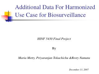 Additional Data For Harmonized Use Case for Biosurveillance