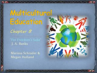 Multicultural Education Chapter 8