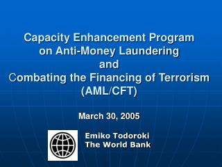 Capacity Enhancement Program  on Anti-Money Laundering and Combating the Financing of Terrorism AML