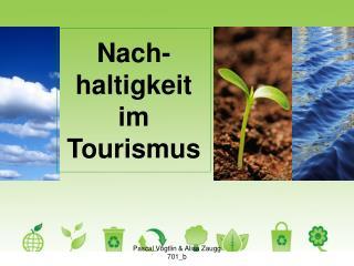Nach-haltigkeit im Tourismus