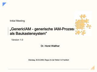 """""""GenericIAM - generische IAM-Prozesse als Baukastensystem"""""""