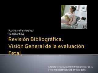 Revisión Bibliográfica. Visión General de la evaluación Fetal.