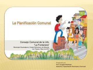 La Planificación Comunal