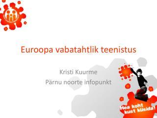 Euroopa vabatahtlik teenistus