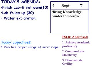 TODAY'S AGENDA: Finish Lab-if not done(10) Lab follow up (30)  Water exploration