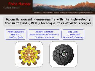 Magnetic moment measurements with the high-velocity