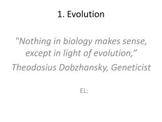 1. Evolution