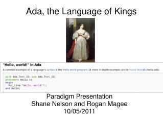 Ada, the Language of Kings