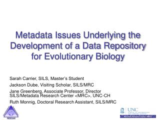 Metadata Issues Underlying the Development of a Data Repository for Evolutionary Biology