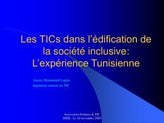 Les TICs dans l'édification de la société inclusive: L'expérience Tunisienne