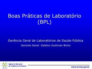 Boas Pr�ticas de Laborat�rio (BPL)