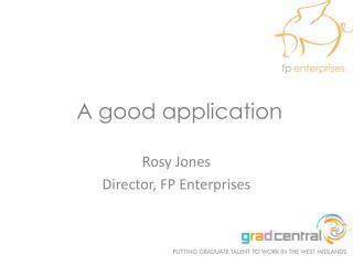 A good application