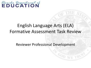 English Language Arts (ELA)  Formative Assessment Task Review