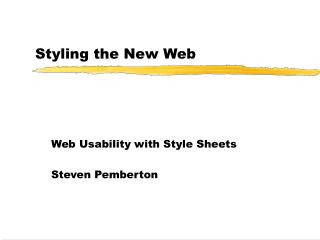 Styling the New Web
