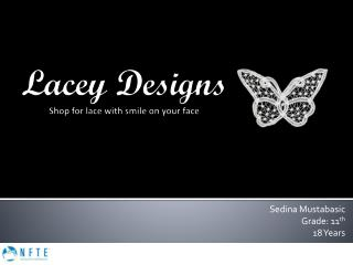 Lacey Designs Shop for lace with smile on your face