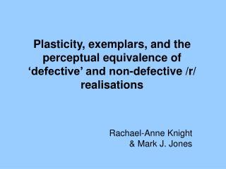 Rachael-Anne Knight & Mark J. Jones