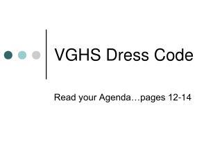 VGHS Dress Code